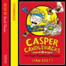 Casper Candlewacks in the Time Travelling Toaster - eAudiobook