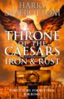 Iron and Rust (Throne of the Caesars, Book 1) - eBook