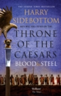 Blood and Steel (Throne of the Caesars, Book 2) - eBook