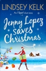 Jenny Lopez Saves Christmas: An I Heart Short Story - eBook