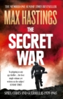 The Secret War : Spies, Codes and Guerrillas 1939-1945 - Book