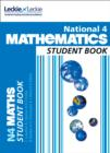 National 4 Maths Student Book : Curriculum for Excellence Maths for Scotland - Book