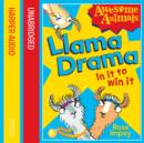 Llama Drama - In It To Win It! (Awesome Animals) - eAudiobook