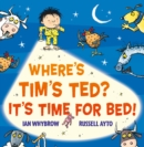 Where's Tim's Ted? It's Time for Bed! (Read Aloud) - eBook