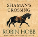 Shaman's Crossing - eAudiobook