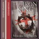 The Iron King (The Accursed Kings, Book 1) - eAudiobook