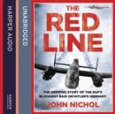 The Red Line: The Gripping Story of the RAF's Bloodiest Raid on Hitler's Germany - eAudiobook