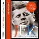 JFK: History in an Hour - eAudiobook