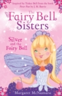 The Fairy Bell Sisters: Silver and the Fairy Ball - eBook