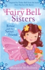 The Fairy Bell Sisters: Rosie and the Secret Friend - eBook