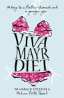 The Viva Mayr Diet: 14 days to a flatter stomach and a younger you - eBook