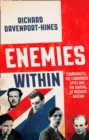 Enemies Within: Communists, the Cambridge Spies and the Making of Modern Britain - eBook