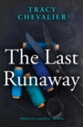 The Last Runaway - eBook