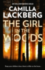 The Girl in the Woods (Patrik Hedstrom and Erica Falck, Book 10) - eBook