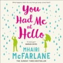 You Had Me At Hello - eAudiobook