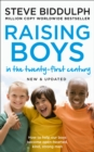 Raising Boys in the 21st Century: Completely Updated and Revised - eBook