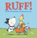 Ruff! and the Wonderfully Amazing Busy Day (Read Aloud) - eBook
