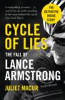 Cycle of Lies : The Fall of Lance Armstrong - Book