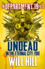 The Department 19 Files: Undead in the Eternal City: 1918 - eBook