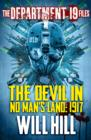 The Department 19 Files: The Devil in No Man's Land: 1917 - eBook