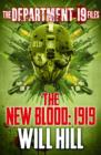 The Department 19 Files: The New Blood: 1919 - eBook