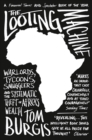 The Looting Machine : Warlords, Tycoons, Smugglers and the Systematic Theft of Africa's Wealth - Book