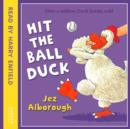 Hit The Ball, Duck - eAudiobook