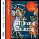 The Medieval Anarchy - eAudiobook