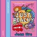 Just Peachy - eAudiobook