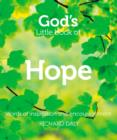 God's Little Book of Hope : Words of Inspiration and Encouragement - Book