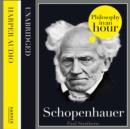 Schopenhauer: Philosophy in an Hour - eAudiobook