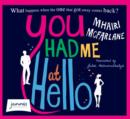 You Had Me At Hello - Book