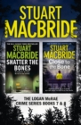 Logan McRae Crime Series Books 7 and 8: Shatter the Bones, Close to the Bone (Logan McRae) - eBook