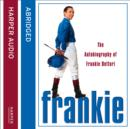 Frankie : The Autobiography of Frankie Dettori - eAudiobook