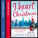 I Heart Christmas - eAudiobook