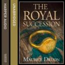 The Royal Succession (The Accursed Kings, Book 4) - eAudiobook