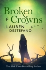 Broken Crowns (Internment Chronicles, Book 3) - eBook