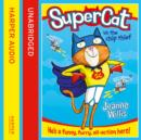 Supercat vs The Chip Thief (Supercat, Book 1) - eAudiobook