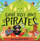 Giant Jelly Jaws and The Pirates (Read Aloud) - eBook