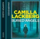 Buried Angels (Patrik Hedstrom and Erica Falck, Book 8) - eAudiobook