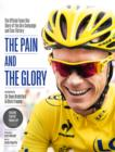 The Pain and the Glory: The Official Team Sky Diary of the Giro Campaign and Tour Victory - eBook
