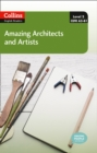 Amazing Architects and Artists : A2-B1 - Book