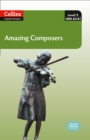 Amazing Composers : A2-B1 - Book