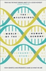 The Mysterious World of the Human Genome - Book