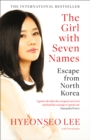 The Girl with Seven Names : Escape from North Korea - Book