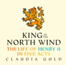 King Of The North Wind - eAudiobook