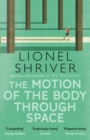 The Motion of the Body Through Space - Book
