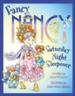 Fancy Nancy Saturday Night Sleepover - Book