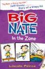 Big Nate in the Zone - Book