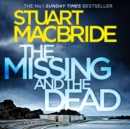 The Missing and the Dead (Logan McRae, Book 9) - eAudiobook